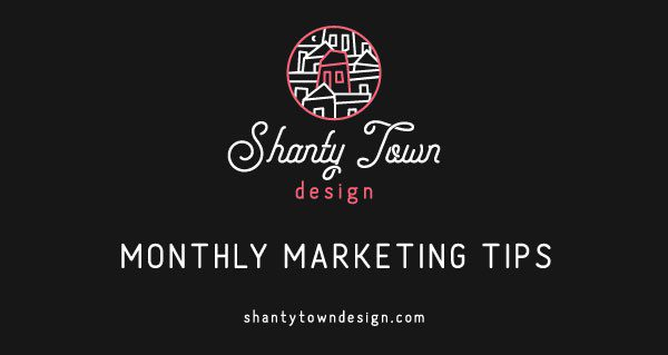 Monthly Marketing Tips – February