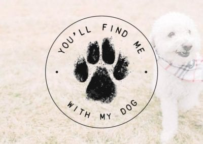 You'll Find Me With My Dog